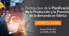 """Webinar """"Puntos clave de la Planificación de la Producción y la Previsión de la demanda en fábrica"""""""
